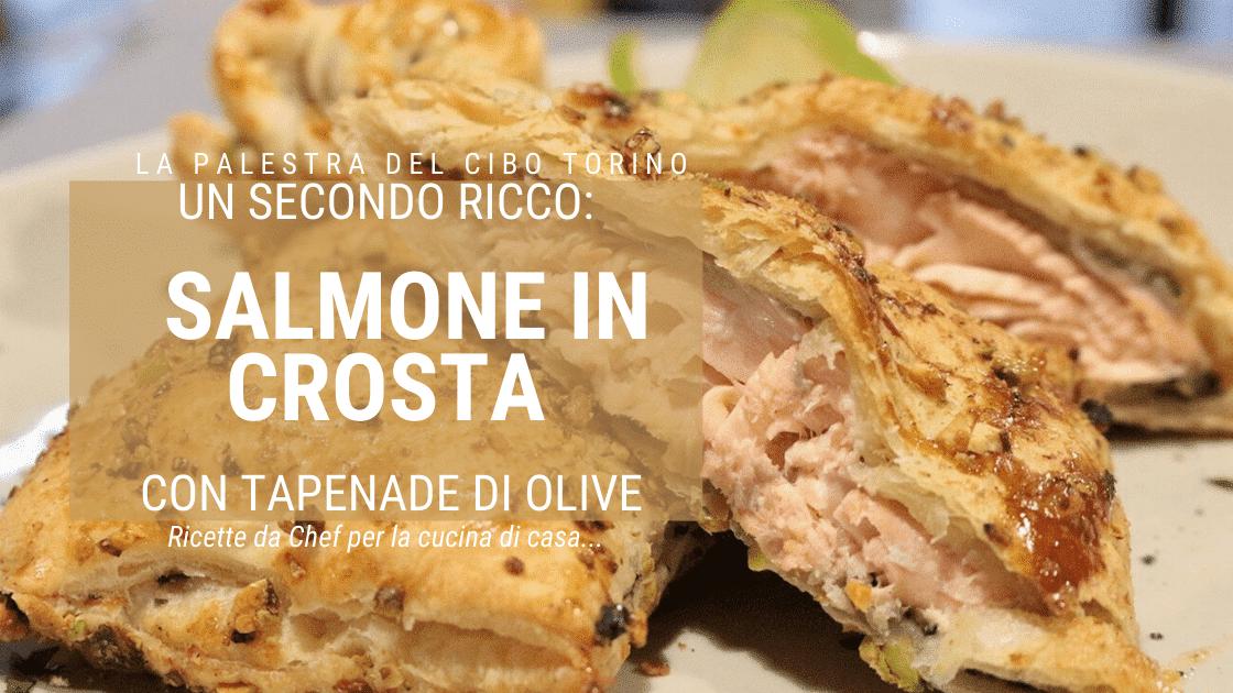 ricetta del salmone in crosta
