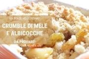 Ricetta del Crumble di Mele e Albicocche