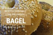 la ricetta originale dei bagel