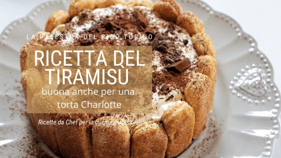 Ricetta del tiramisù buona anche per una torta Charlotte