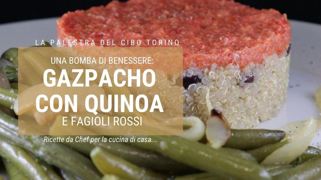 gazpacho con quinoa e fagioli rossi