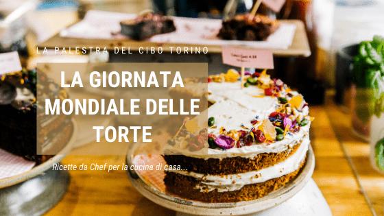 giornata mondiale delle torte